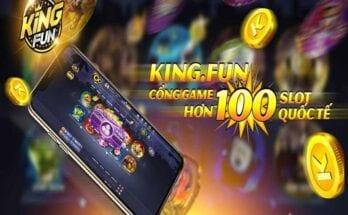 KING FUN - Mê mệt với một địa chỉ game bài cực đỉnh cao